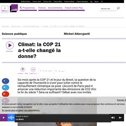 Climat: la COP 21 a-t-elle changé la donne?