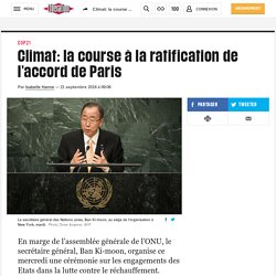 Climat: la course à la ratification de l'accord de Paris