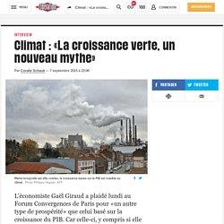 Climat : «La croissance verte, un nouveau mythe»