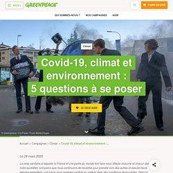 Covid-19, climat et environnement : 5 questions à se poser