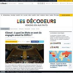 Climat : à quoi les Etats se sont-ils engagés avant la COP21 ?