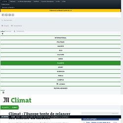 Climat: l'Europe tente de relancer son marché du carbone
