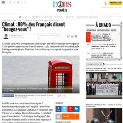 """Climat : 88% des Français disent """"bougez-vous"""" !"""