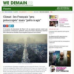 """Climat : les Français """"peu préoccupés"""" mais """"prêts à agir"""""""