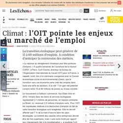 Climat : l'OIT pointe les enjeux du marché de l'emploi, Actualités