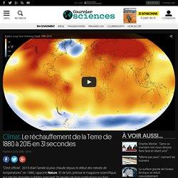 Le réchauffement de la Terre de 1880 à 2015 en 31secondes