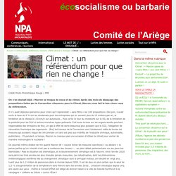 20 déc. 2020 Climat : un référendum pour que rien ne change ! - NPA - Comité de l'Ariège