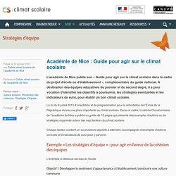 Climat scolaire - Académie de Nice : Guide pour agir sur le climat scolaire
