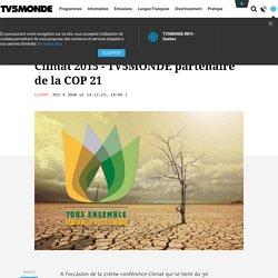 Climat 2015 - TV5MONDE partenaire de la COP 21