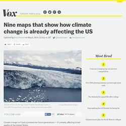 Nine maps that show how climate change is already affecting the US