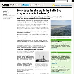 SMHI 29/11/12 How does the climate in the Baltic Sea vary now and in the future?