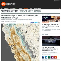 Climate change, El Niño, cold winters, and California's drought