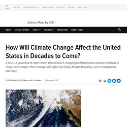 How Will Climate Change Affect the United States in Decades to Come?