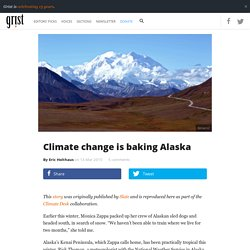 Climate change is baking Alaska