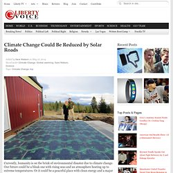Climate Change Could Be Reduced by Solar Roads