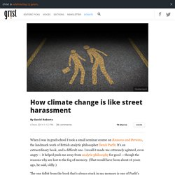 How climate change is like street harassment