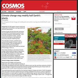 Climate change may modify half Earth's plants