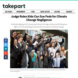 Judge Rules Kids Can Sue Feds for Climate Change Negligence
