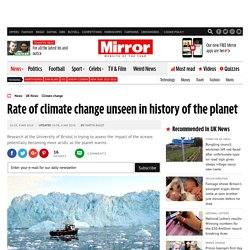Rate of climate change unseen in history of the planet