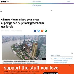 Climate change: how your grass clippings can help track greenhouse gas levels