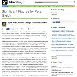 Syria, Water, Climate Change, and Violent Conflict – Significant Figures by Peter Gleick