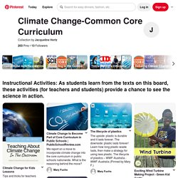 200+ Climate Change-Common Core Curriculum ideas in 2020