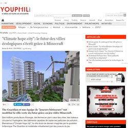 """""""Climate hope city"""": le futur des villes écologiques s'écrit grâce à Minecraft"""