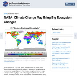 NASA: Climate Change May Bring Big Ecosystem Changes