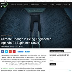 Climate Change is Being Engineered. Agenda 21 Explained