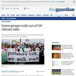 Green groups walk out of UN climate talks | Environment