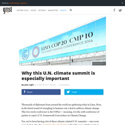 Why this U.N. climate summit is especiallyimportant
