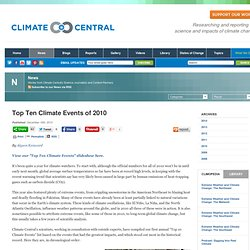 Top Ten Climate Events of 2010 : News : Climate Central