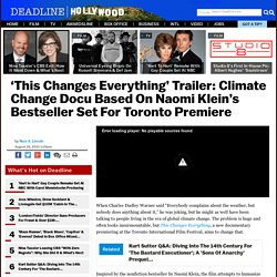 Climate Change Docu 'This Changes Everything' TIFF Trailer