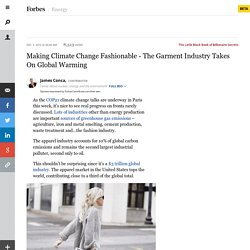 Making Climate Change Fashionable - The Garment Industry Takes On Global Warming