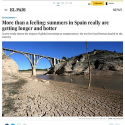 Climate change: More than a feeling: summers in Spain really are getting longer and hotter
