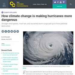 How climate change is making hurricanes more dangerous