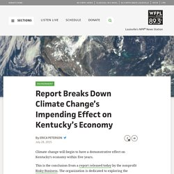 Report Breaks Down Climate Change's Impending Effect on Kentucky's Economy