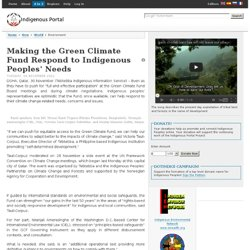 Making the Green Climate Fund Respond to Indigenous Peoples' Needs