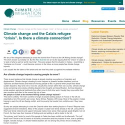"Climate and the Calais refugee ""crisis"". Climate & Migration.Climate & Migration Coalition"