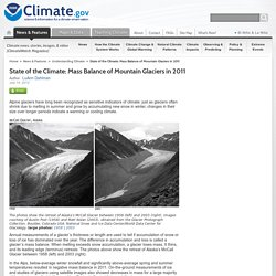 State of the Climate: Mass Balance of Mountain Glaciers in 2011