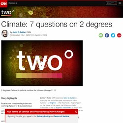 Climate change: 7 questions on 2 degrees (Opinion)