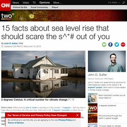 Climate: 15 scary facts about rising seas (Opinion)