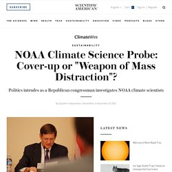 "NOAA Climate Science Probe: Cover-up or ""Weapon of Mass Distraction""?"
