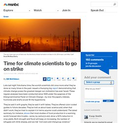 Time for climate scientists to go on strike