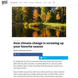 How climate change is screwing up your favorite season