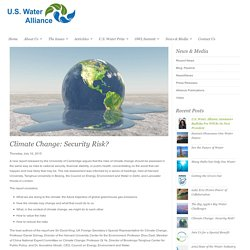 Climate Change: Security Risk? - U.S. Water Alliance : U.S. Water Alliance