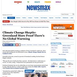 Climate Change Skeptic: Greenland More Proof There's No Global Warming