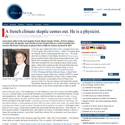 A french climate skeptic comes out. He is a physicist.