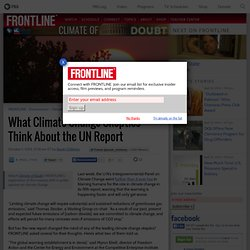 What Climate Change Skeptics Think About the UN Report
