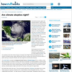 Are climate skeptics right?